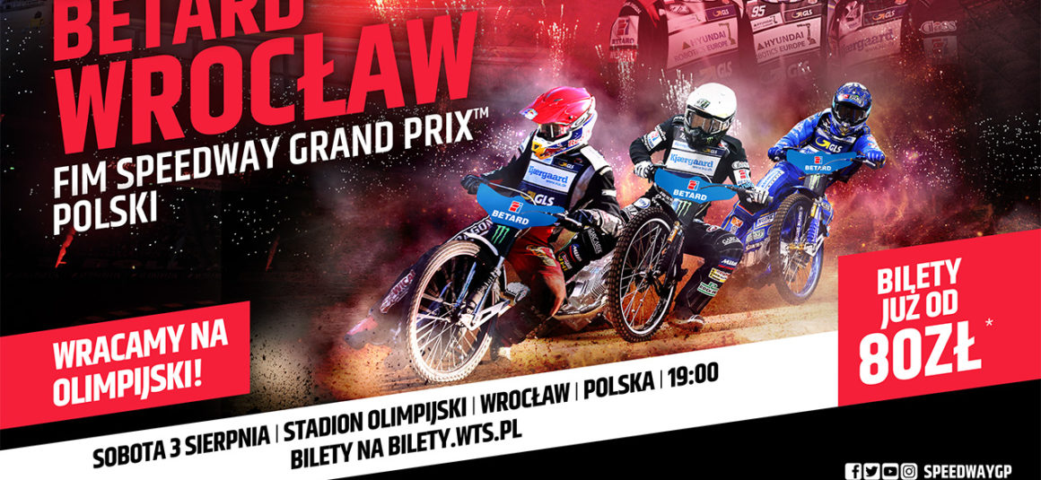 BETARD zaprasza na FIM Speedway Grand Prix do Wrocławia!